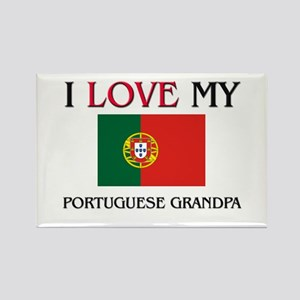 I Love My Portuguese Grandpa Rectangle Magnet